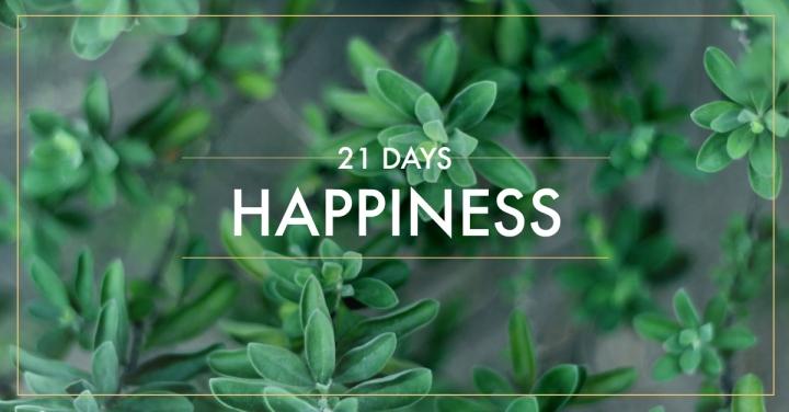 Desafio da Felicidade – 21dias